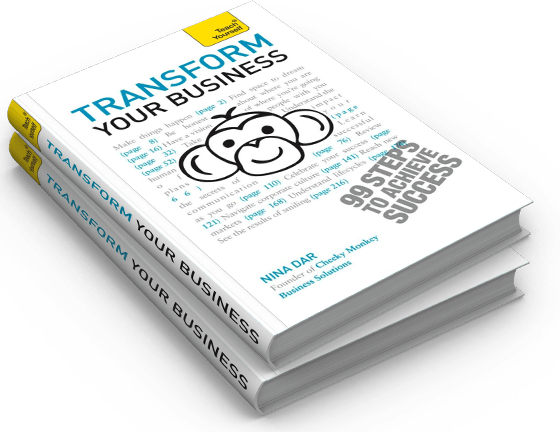 Transform Your Business (99 Steps To Achieve Success), by Nina Dar